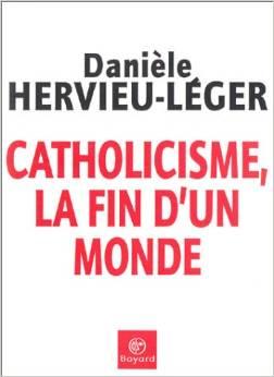 catholicisme français. la fin d'un monde
