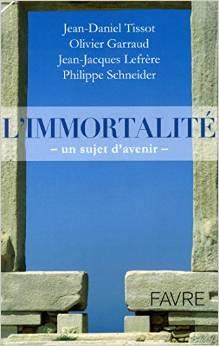 l'immortalité, un sujet d'avenir