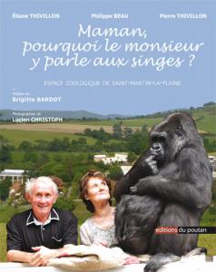maman pourquoi le monsieur y parle aux singes