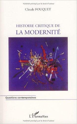 histoire critique de la modernité