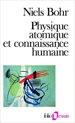 Niels bohr physique atomique et connaissance humaine