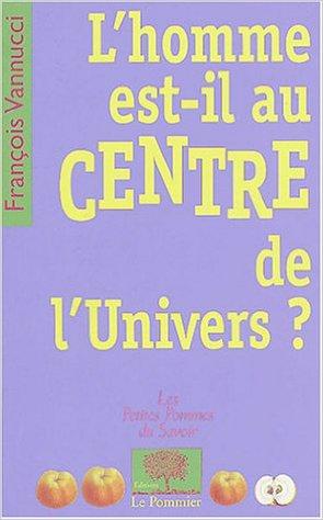 homme centre de l'univers