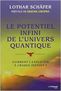 potentiel infini de l'univers quantique