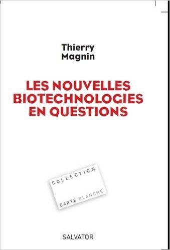 nouvelles biotechnologies en question