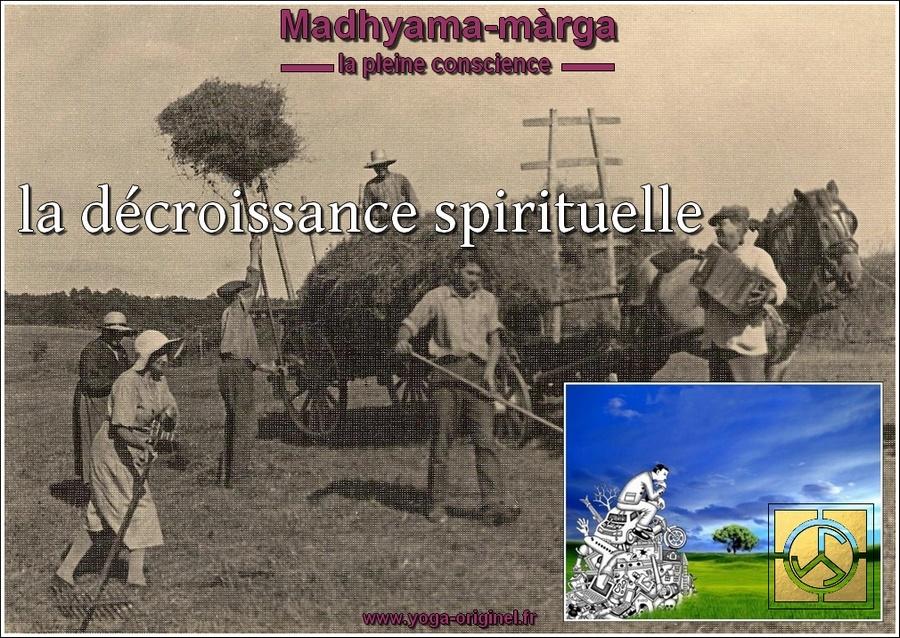 la décroissance spirituelle