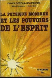 physique moderne et pouvoirs de l'esprit
