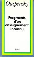 Ouspensky-fragment d'un enseignement inconnu_1