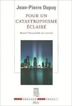 pour un catastrophisme éclairé