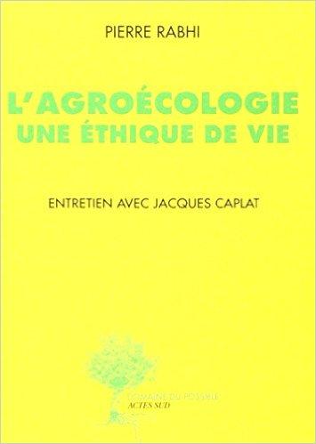 agroécologie une éthique de vie